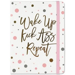 """Wake Up. Kick Ass. Repeat."" Mid-size Journal"